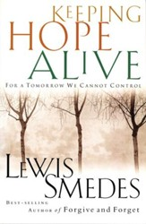 Keeping Hope Alive: For a Tomorrow We Cannot Control - eBook