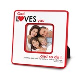 God Loves You and So Do I Photo Frame