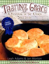 Tasting Grace: A Mentoring-in-the-Kitchen Bible Study