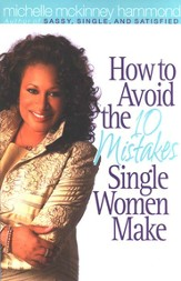 How to Avoid the 10 Mistakes Single Women Make - eBook