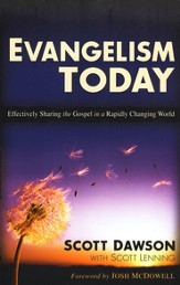 Evangelism Today: Effectively Sharing the Gospel in a Rapidly Changing World - eBook