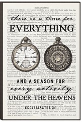 There Is A Time For Everything Wall Art