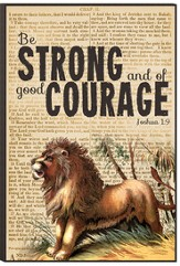 Be Strong and Of Good Courage Wall Art
