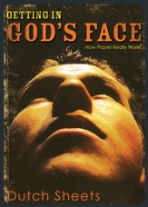 Getting in God's Face: How Prayer Really Works - eBook