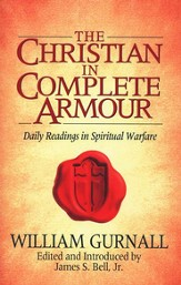 The Christian in Complete Armour: Daily Readings in Spiritual Warfare - eBook
