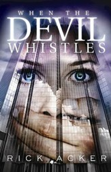 When the Devil Whistles - eBook