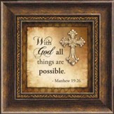 With God, All Things Are Possible Framed Art