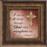 I Can Do All Things Through Christ Framed Art