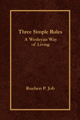 Three Simple Rules: A Wesleyan Way of Living - eBook