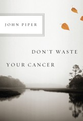 Don't Waste Your Cancer - eBook