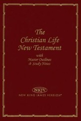 NKJV The Christian Life New Testament, Leatherflex, burgundy - Slightly Imperfect
