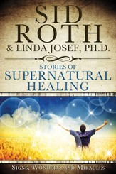 Stories of Supernatural Healing - eBook