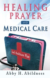 Healing Prayer and Medical Care - eBook