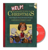 Help! My Kids Have to Sing at Christmas   (Book with Demo CD)