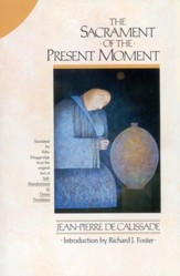 The Sacrament of the Present Moment