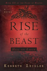 Rise of the Beast, Tears of Heaven Series #3 - eBook