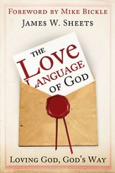 Love Language of God: Loving God, God's Way - eBook