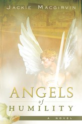 Angels of Humility: A Novel - eBook