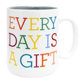 Everyday Is A Gift Mug