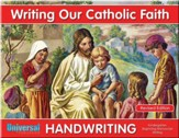 Writing Our Catholic Faith: Manuscript, Grade K