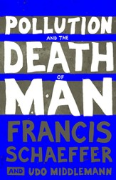 Pollution and the Death of Man - eBook