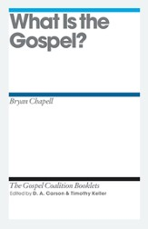 What Is the Gospel?: Gospel Coalition Booklets -eBook