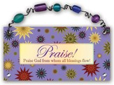 Praise God From Whom All Blessings Flow Plaque