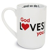 God Loves You Mug, White