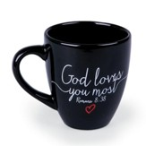 God Loves You Most Mug, Black