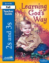Learning God's Way (ages 2 & 3) Teacher's Guide