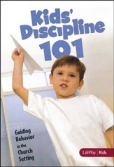 Kids Discipline 101: Guiding Behavior in the Church Setting, DVD Leader Kit