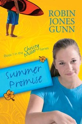 Summer Promise: Book 1 in the Christy Miller Series - eBook