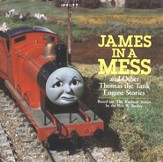 James in a Mess and Other Thomas the Tank Engine Stories (Thomas & Friends) - eBook