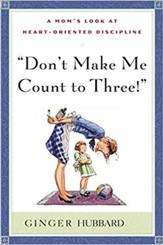 Don't Make Me Count to Three! - eBook