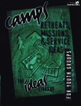 Camps, Retreats, Missions, and Service Ideas - eBook