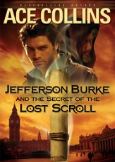 Jefferson Burke and the Secret of the Lost Scroll - eBook