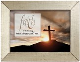 Faith is Believing Framed Inspiration