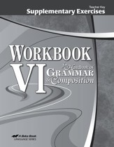 Workbook VI for Handbook of Grammar & Composition  Supplementary Exercises Teacher Key