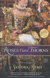 Roses Have Thorns: Elizabeth I
