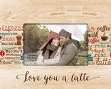Love You A Latte Photo Frame