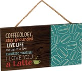 Coffeeology Plaque