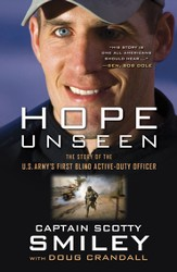Hope Unseen: The Story of the U.S. Army's First Blind Active-Duty Officer (slightly imperfect)