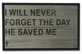 I Will Never Forget Wood Box Print
