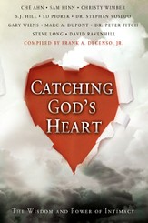 Catching God's Heart: The Wisdom and Power of Intimacy - eBook