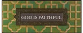 God is Faithful Plaque