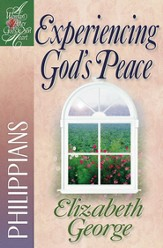 Experiencing God's Peace: Philippians - eBook