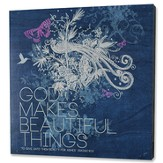 God Makes Beautiful Things Wood Box Print