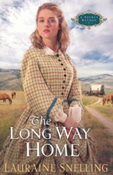 The Long Way Home, A Secret Refuge Series #3, repackaged