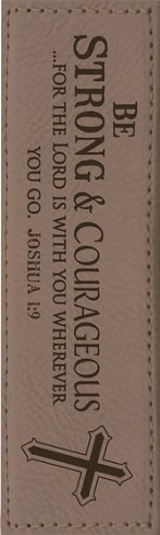 Be Strong & Courageous Bookmark, Brown