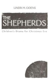 The Shepherds: Children's Drama for Christmas Eve